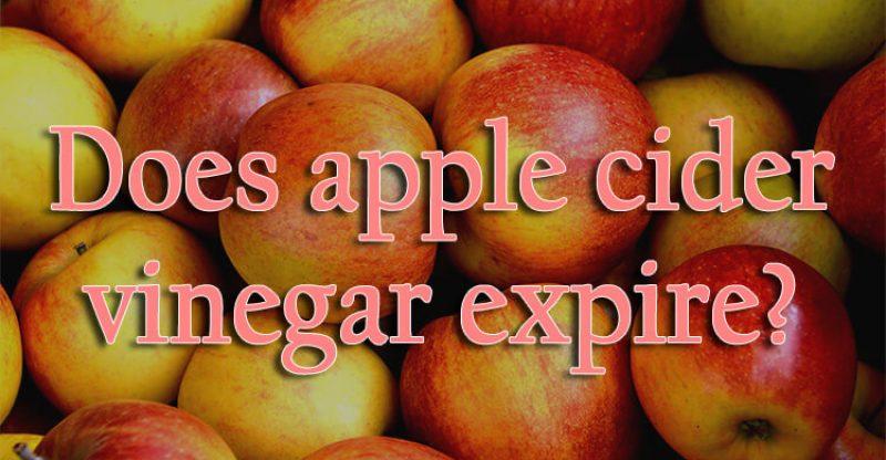 does apple cider vinegar expire