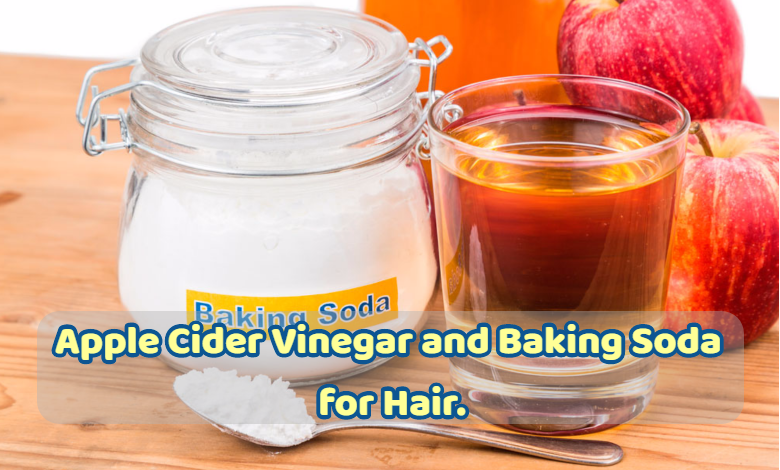 apple cider vinegar and baking soda for hair